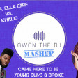 We Came To Be Young Dumb & Broke (Gwon The DJ Mashup)