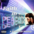DAW-GUN - Faith in Peaches (Justin Bieber vs George Michael)