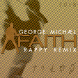 George Michael - Faith (rappy Remix) 2018