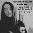 Getcha Mexican Radio On ( Limp Bizkit vs Wall Of Voodoo )