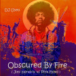Obscured By Fire ( Jimi Hendrix vs Pink Floyd )