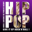 Give it up rock'n'roll (Avril Lavigne VS Public Enemy) (2013)
