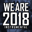 WE ARE 2018 [Breathe In, Breathe Out] (Instrumental Version By Blanter Co)