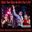 """Raise Your Glass On NYE"" - P!nk Vs. BEP Vs. Greg Stainer Vs. MC Miker  [by Voicedude from 2015]"