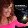 DJ CROSSABILITY - Fade Last Friday Night (Katy Perry vs. Jakwob ft. Maiday)