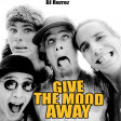 Give The Mood Away