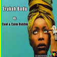 Erika Badhu Vs Cool & calm Riddim Produced by J.A.R