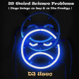 DJ Useo - 99 Weird Science Problems ( Oingo Boingo vs Jay-Z vs The Prodigy )