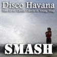 Disco Havana (Tove Lo vs. Camila Cabello ft. Young Thug)