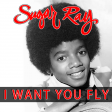 I Want You Fly (Jackson 5 vs. Sugar Ray)