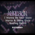 Måneskin - I Wanna Be Your Slave Marco  Diana Gioia Extended Bootleg Remix