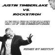 Justin Timberlake vs. Rockstroh - Can't stop this Sommersprossen (Remix by Mixcut)