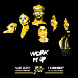 125 Dj. Surda - Work It Up (Radio Edit) (Major Lazer feat. Nyla & Fuse ODG vs. Fifth Harmony)