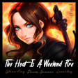 The Heat Is A Weekend Fire (Glenn Frey vs. Donna Summer vs. Loverboy)