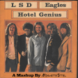 LSD vs. Eagles - Hotel Genius (Mashup by MixmstrStel)