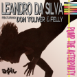 Leandro Da Silva feat. Don Toliver & Felly - Pump The Afterparty (ASIL Mashup)