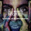 All Rights Reversed feat. Charlie Chaplin - Charlie's Message
