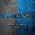 Birthday (Mashup) and SAME/SAME Album NOW AVAILABLE!
