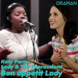 Katy Perry ft. Migos Vs Lady and the Expressions - Bon appetit Lady