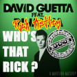 Whos That Rick ? (Rick Astley vs David Guetta ft Rihanna)