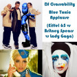 DJ CROSSABILITY - Blue Toxic Applause (Eiffel 65 vs. Britney Spears vs. Lady Gaga)