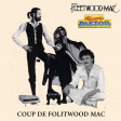Thierry PASTOR VS FLEETWOOD MAC - Le Coup de Folitwood mac