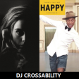 DJ CROSSABILITY – Happy Hello (Adele vs. Pharrell Williams)