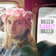Breed Rabbit Breed (Nirvana vs. Jefferson Airplane)