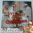 DJFirth: Christmas Candy Shop (50 Cent vs Wham!)