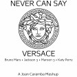Never Can Say Versace