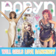 Will Girls Love Dancing? (Robyn vs Ke$ha vs Whitney Houston vs Cyndi Lauper)