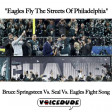 "CLASSIC VOICEDUDE: ""Eagles Fly The Streets Of Philadelphia"" - Bruce Vs. Seal Vs. Eagles Fight Song"
