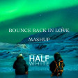 Bounce Back in Love (Big Sean vs. Martin Garrix)