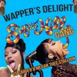 WAPPER'S DELIGHT (Cardi B & Megan Thee Stallion vs The Sugar Hill Gang)