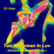 Ton 'O Woman In Luv ( Barbara Streisand vs Devo )