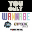 'You Only Wannabe' - Spice Girls Vs. The Strokes  [produced by Voicedude]