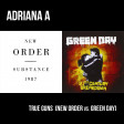 Adriana A - True Guns (Green Day vs. New Order)