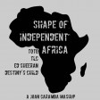 Shape Of Independent Africa