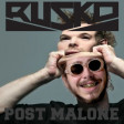 """Rockstar Sound"" (Rusko vs. Post Malone ft. 21 Savage)"