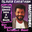 Oliver Cheatham - Get Down Saturday Night (Tommy Stocca Intro & DJ Beat)