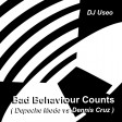 Bad Behaviour Counts ( Depeche Mode vs Dennis Cruz )