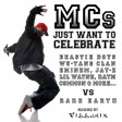 MCs just want to celebrate (2010)