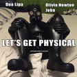 Let's Get Physical - Dua Lipa Vs Olivia Newton John - a Disfunctional DJ Mashup
