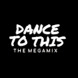 Dance To This (The Megamix By Blanter Co & NMHG)
