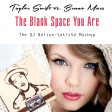 Taylor Swift vs Bruno Mars vs DJ Nelson - The Blank Space You Are