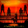 Patrice Rushen vs. Fifth Harmony - Don't Forget To Work (Extended Mashup by MixmstrStel)