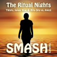 The Ritual Nights (Tiësto, Jonas Blue & Rita Ora vs. Avicii)
