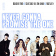 Never Gonna Promise The One (Backstreet Boys vs. Cheat Codes feat. Demi Lovato vs. Rick Astley)