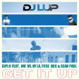 Diplo feat. MØ vs. Nyla, Fuse ODG & Sean Paul - Get It Up (LUP Mashup)