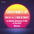 Everything's Up - FM-84 vs 4 Non Blondes (BootieSF)
